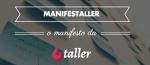 ManifesTaller – o manifesto da Taller