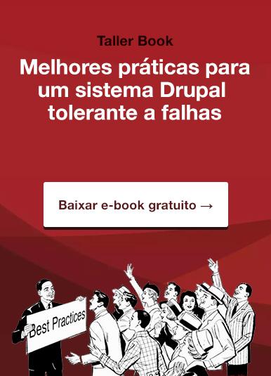 Taller Book – Melhores práticas para um sistema Drupal tolerante a falhas