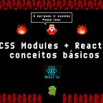CSS Modules + React: conceitos básicos